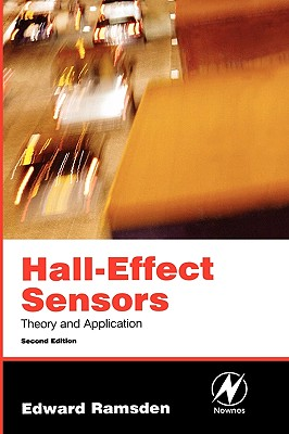 Hall-Effect Sensors, Second Edition: Theory and Application, Ramsden, Edward