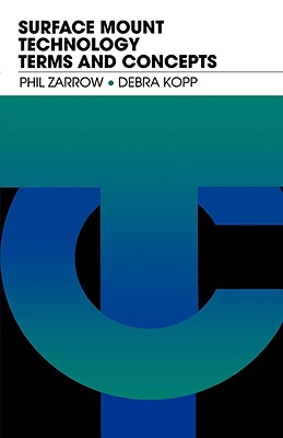 Surface Mount Technology Terms and Concepts, Zarrow, Phil