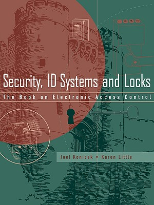 Image for Security, ID Systems and Locks: The Book on Electronic Access Control