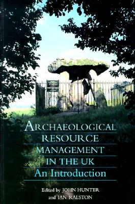 Image for Archaeological Resource Management in the Uk: An Introduction
