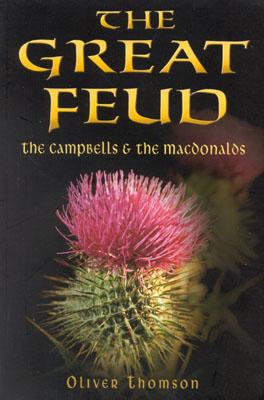 Image for The Great Feud: The Campbells & the Macdonalds