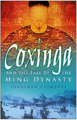 Image for Coxinga And The Fall Of The Ming Dynasty