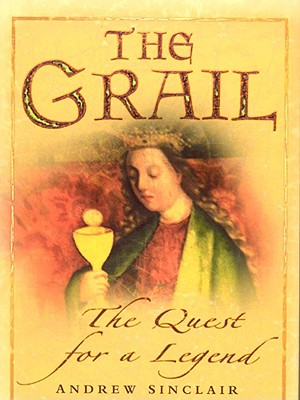 Image for The Grail - The Quest for a Legend