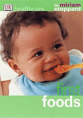 FIRST FOODS, MIRIAM STOPPARD
