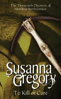To Kill or Cure, Gregory, Susanna