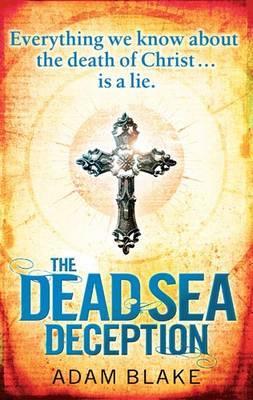 """The Dead Sea Deception, """"Blake, Adam"""""""