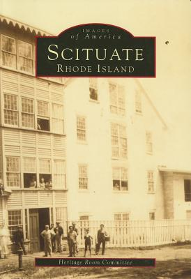 Image for Scituate, Rhode Island (Images of America (Arcadia Publishing))