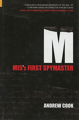 Image for M: MI5's First Spymaster (Revealing History)
