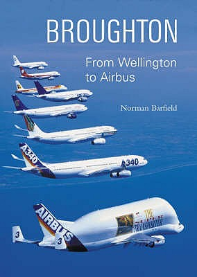 Image for Broughton : from Wellington to Airbus