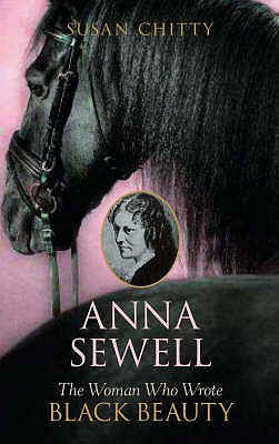 Image for Anna Sewell: The Woman Who Wrote Black Beauty