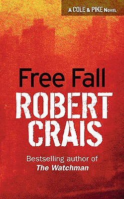 Image for Free Fall (Elvis Cole Novels)