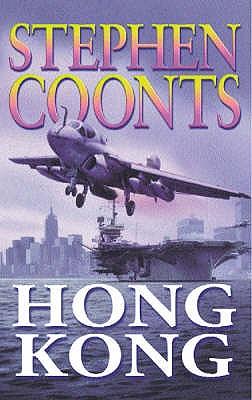Hong Kong (A Jake Grafton Novel), Coonts, Stephen