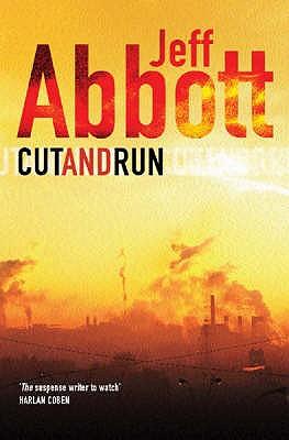 Cut and Run, Jeff Abbott