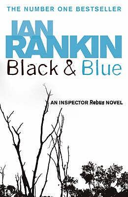 BLACK and BLUE  An Inspector Rebus Novel, Rankin, Ian