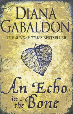 An Echo In The Bone #7 Outlander, Diana Gabaldon