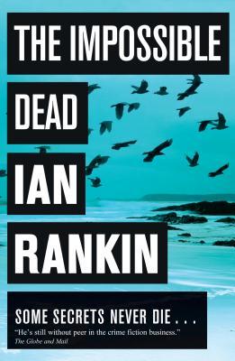 The Impossible Dead, Rankin, Ian