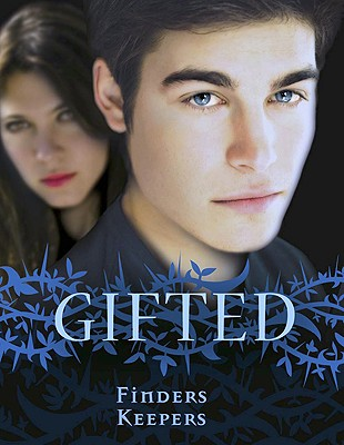 Image for GIFTED: FINDERS KEEPERS