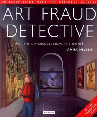 Image for Art Fraud Detective: Spot the Difference, Solve the Crime!