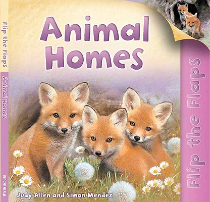 Image for Animal Homes (Flip the Flaps)
