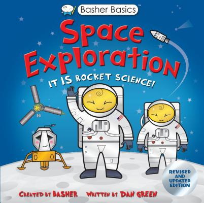 Image for Basher Basics: Space Exploration