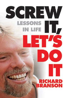 Image for Screw It, Let's Do It: Lessons in Life (Quick Reads)