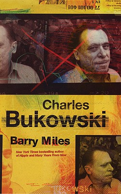 CHARLES BUKOWSKI, BARRY MILES