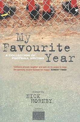 My Favorite Year: A Collection of Football Writing