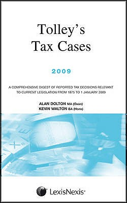 Tolley's Tax Cases 2009, Dolton, Alan, Walton, Kevin