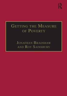 Image for Getting the Measure of Poverty: The Early Legacy of Seebohm Rowntree (Studies in Cash and Care)