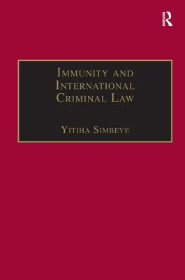 Image for Immunity and International Criminal Law