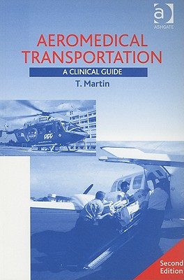 Image for Aeromedical Transportation: A Clinical Guide