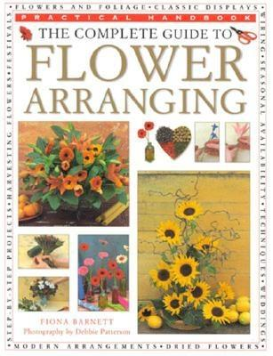 Image for The Complete Guide to Flower Arranging (Practical Handbook)