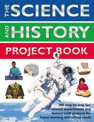 The Science and History Project Book, Reid, Struan