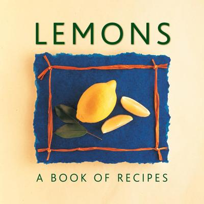 Image for Lemons: A Book of Recipes