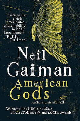 American Gods: The Author's Preferred Text, Gaiman, Neil
