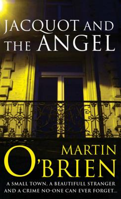 Jacquot and the Angel, O'Brien, Martin