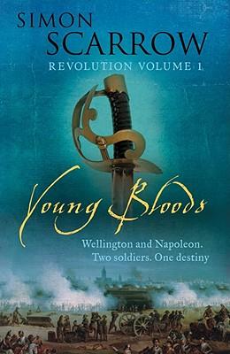 Young Bloods (Revolution), Simon Scarrow
