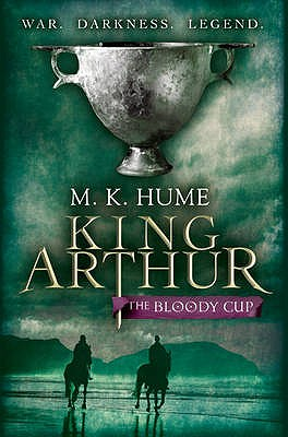 The Bloody Cup (King Arthur), Hume, M. K.