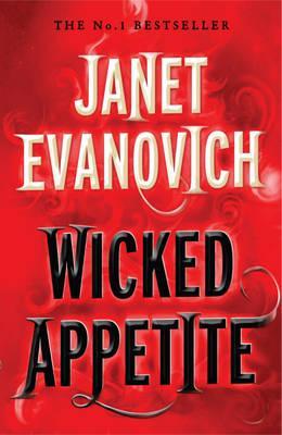 Wicked Appetite, Janet Evanovich