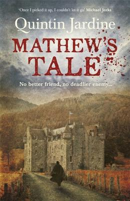 Mathew's Tale, Jardine, Quintin