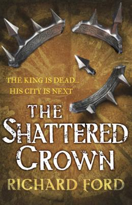 Image for The Shattered Crown (Steelhaven)