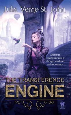 The Transference Engine, Verne St. John, Julia