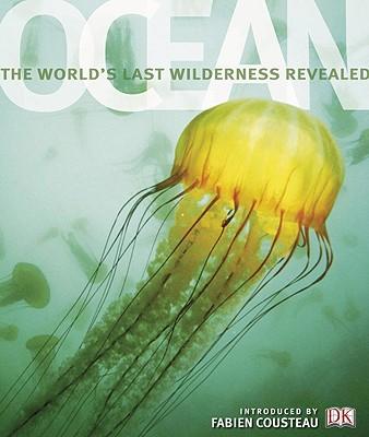 Image for Ocean: The World's Last Wilderness Revealed