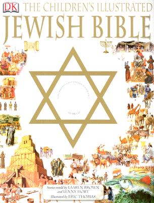 Children's Illustrated Jewish Bible, Laaren Brown, Lenny Hort