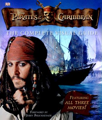 Image for Pirates of the Caribbean: The Complete Visual Guide