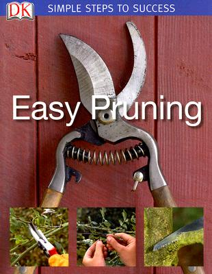 Image for Simple Steps to Success: Easy Pruning
