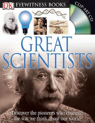 Great Scientists (DK Eyewitness Books), JACQUELINE FORTEY