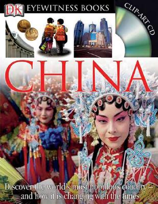 China (DK Eyewitness Books), Hugh Sebag-Montefiore