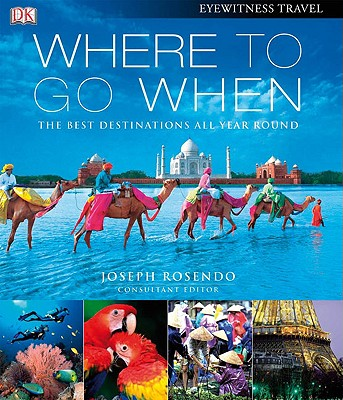 Image for Where To Go When (Eyewitness Travel Guides)