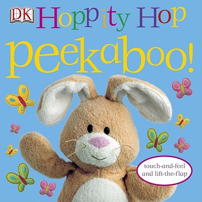 Image for Hoppity Hop Peekaboo!: Touch-and-Feel and Lift-the-Flap